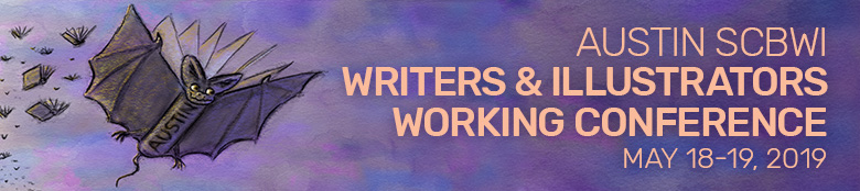 Austin SCBWI Writers & Illustrators Working Conference 2019