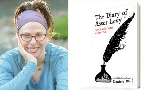 Daniela Weil and her new book THE DIARY OF ASSER LEVY