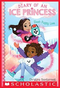"Cover of ""Diary of an Ice Princess: Slush Puppy Love"" featuring two girls sliding down a winding ice slide holding small dogs."
