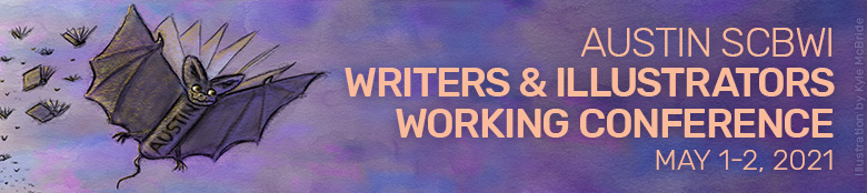 Austin SCBWI Writers & Illustrators Working Conference 2021